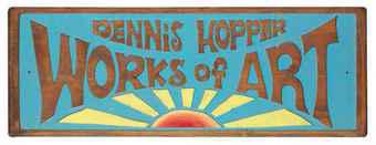 ron_gardner_dennis_hopper_works_of_art_ gallery sign - Robt Cafazzo - Marin Hopper